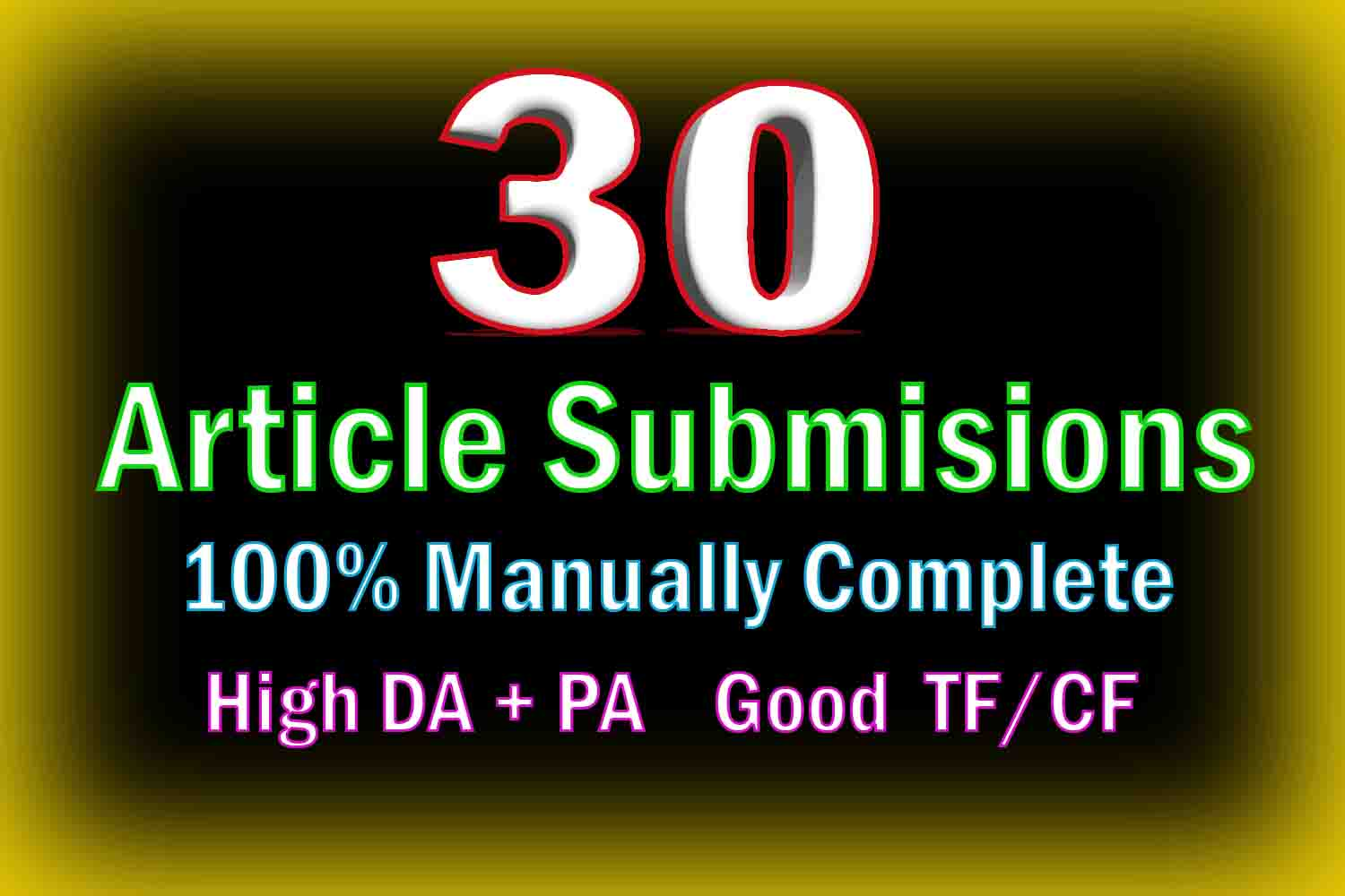 Get High Ranking From 30 Article Submission Plus 80 backlinks To TOP best and High Authority Sites