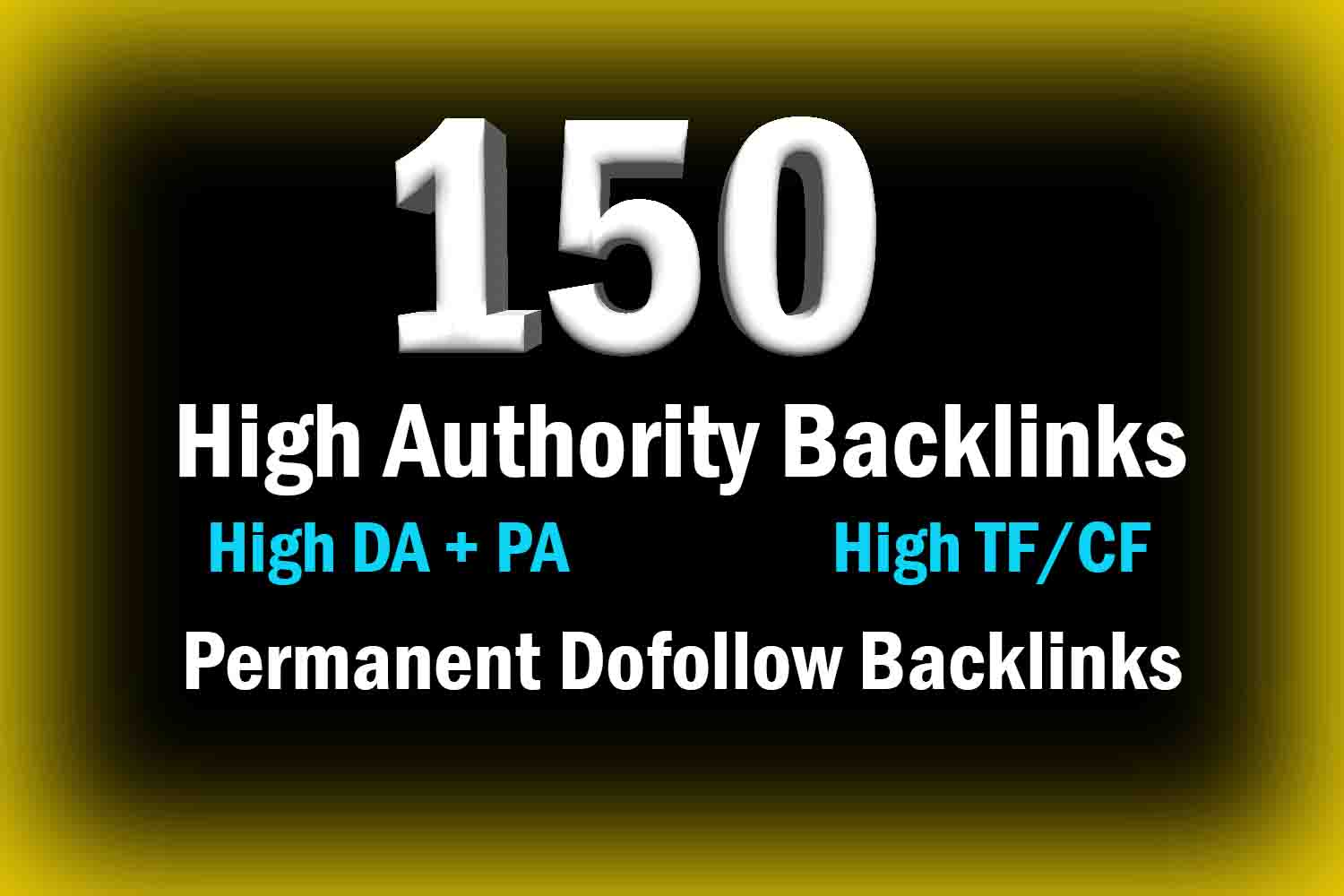 150 Manual Backlinks for Ranking On Google By Massive Authority Link Building Now