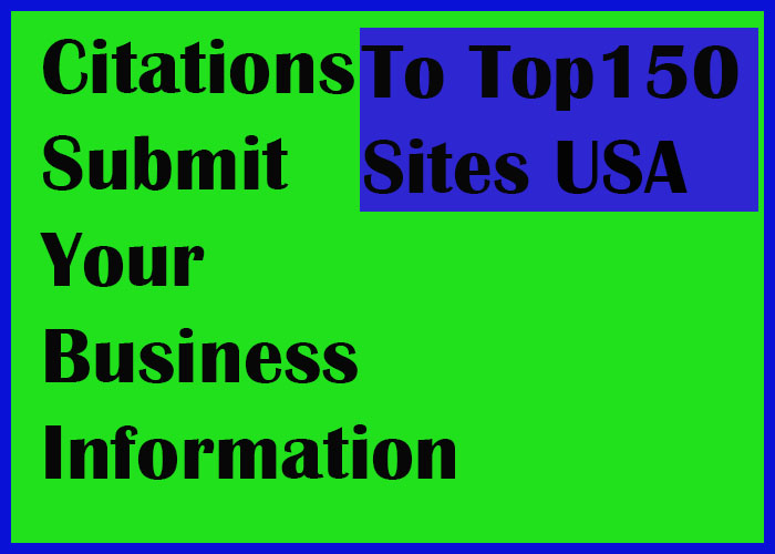 Citation Service In USA    Submit Your Business Details On Top 150 Sites