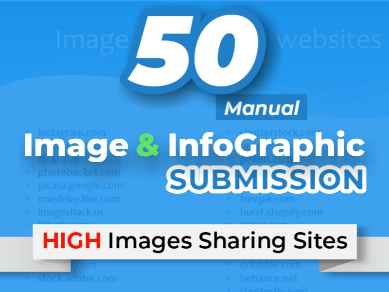 Manually submit your image or infographic to 50 image submission or photo sharing sites