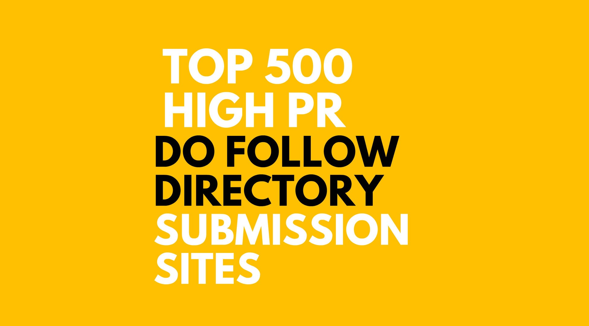 500 directory submission for your website in 24hrs