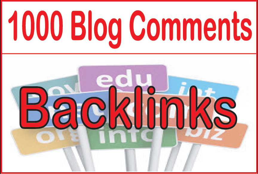 1000 Blog Comments Backlinks Increase Your Ranking