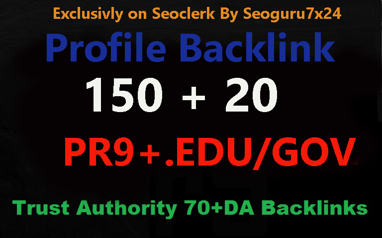 I will Manually Do - 150 Pr9 + 20 Edu-Gov High Domains Authority Safe Seo Backlinks From -