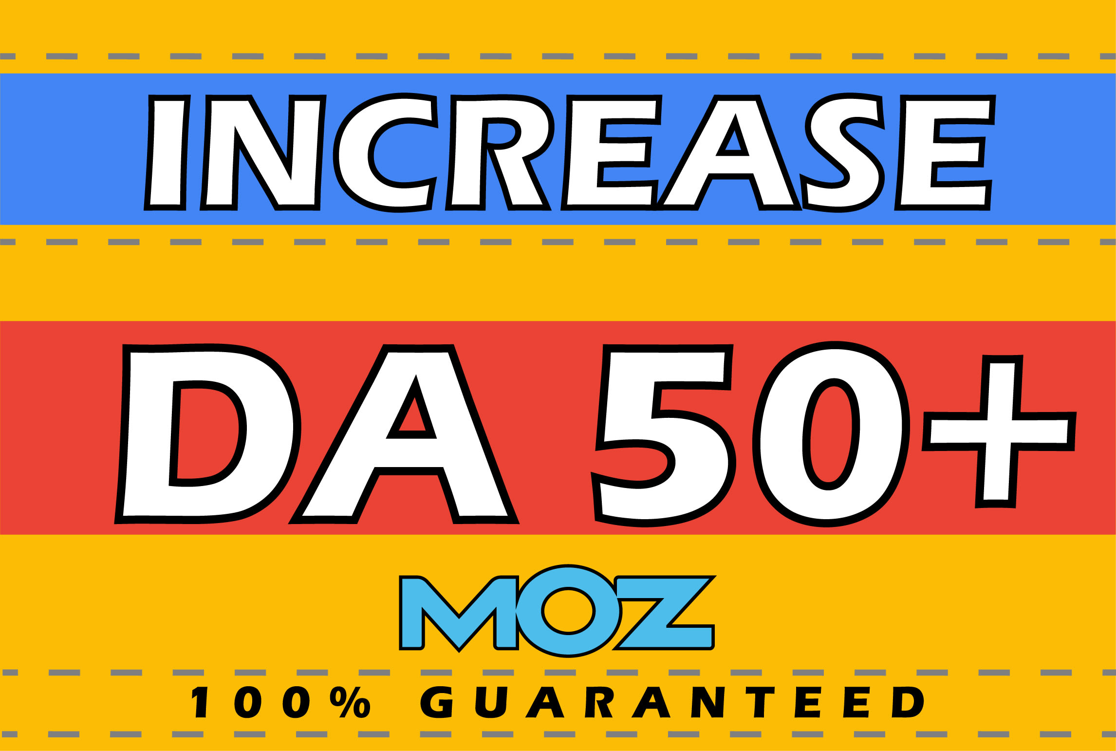Increase MOZ DA 50+ and PA 30+ in 10 days,  only safe ways used,  Boost Permanent domain authority