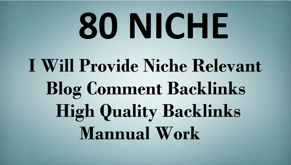 I will create 80 niche relevant blog comment