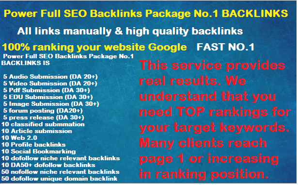 Create Manually Power Full SEO Backlinks Package No.1 Google..