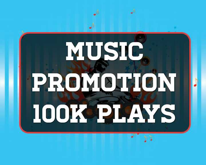 Music promotion- 100K High Quality Organic Music Track Streams