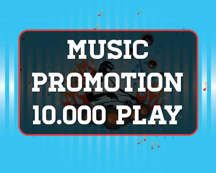 Music promotion 10,000 High Quality Organic Music Track Promotion