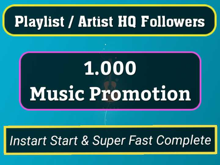 Get Instant 1000 Genuine Profile Playlist Music Followers