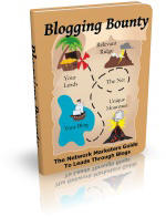 Blogging Bounty. Finally, learn how to use your blog as a cash machine.