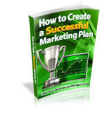 Create a Successful Marketing Plan. Learn all the major fundamentals for successful marketing plans