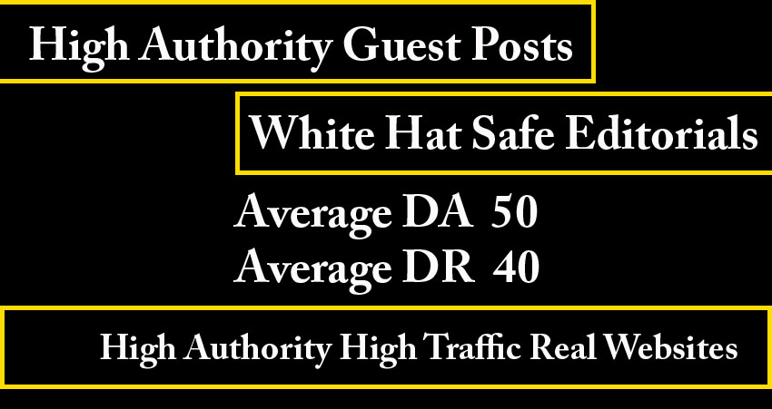 10 high authority guest posts- Average DA 50,  Average DR 40 - White hat seo