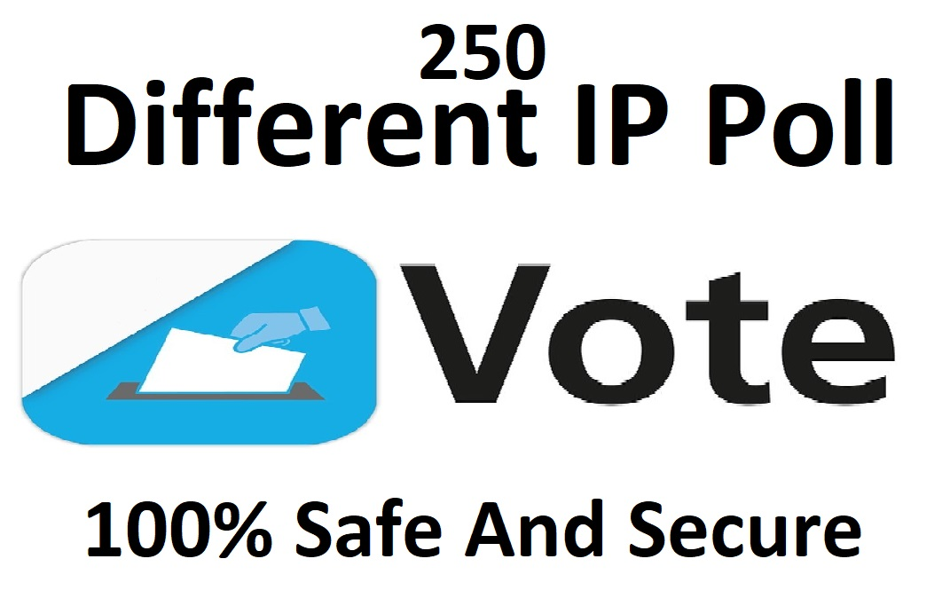 Provide 250 single clicks different ips votes poll