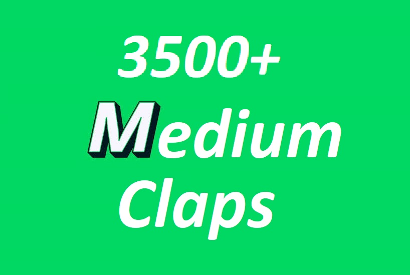 Get you 3500 Promote Medium claps your article