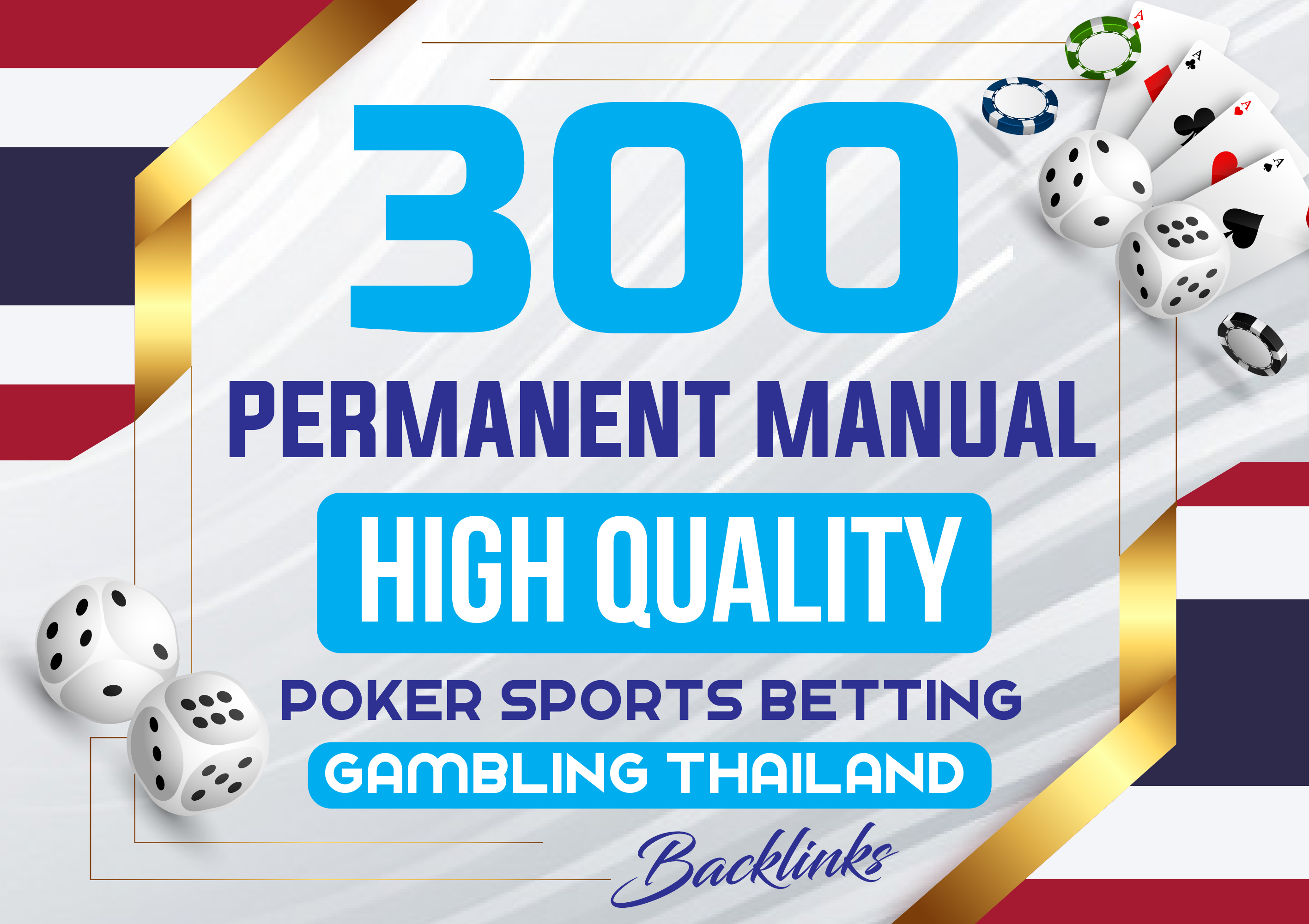 provide 300 Permanent Manual high quality Poker Sports Betting Gambling Thailand backlinks