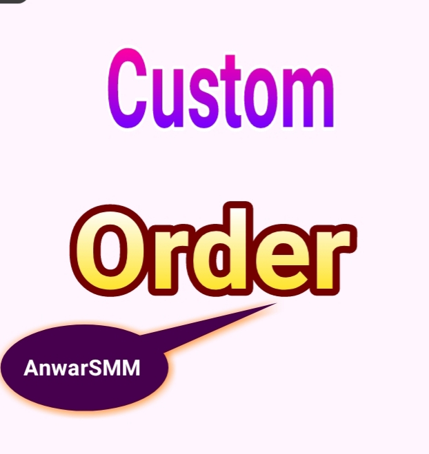 Custom order form my Clint super fast instant delivery