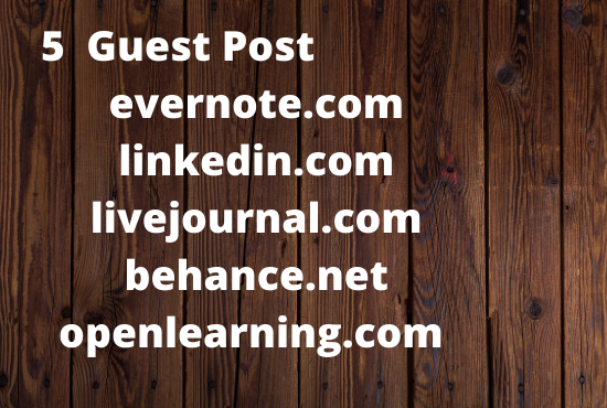 5 Guest Posts on High DA PA Sites With evernote linkedin livejournal behance openlearning