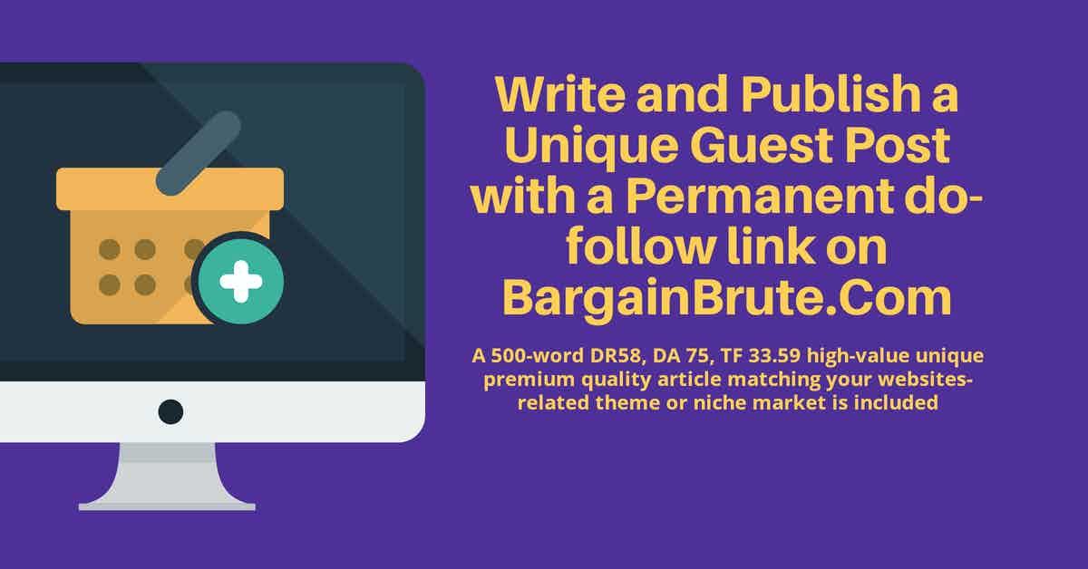 Unique Guest Post on BargainBrute. Com