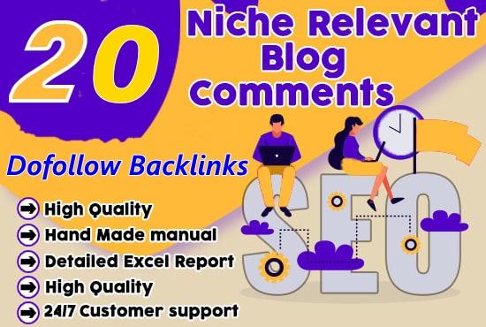 Provide 20 HQ Niche Relevant Blog Comments Backlinks