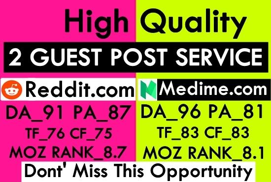 Write and publish 2 guest post on Medium & Reddit,DA 91 HQ backlinks
