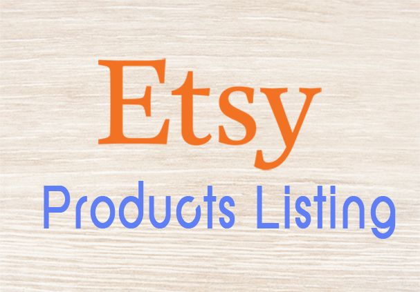 100 Manually upload Products Listing On Etsy