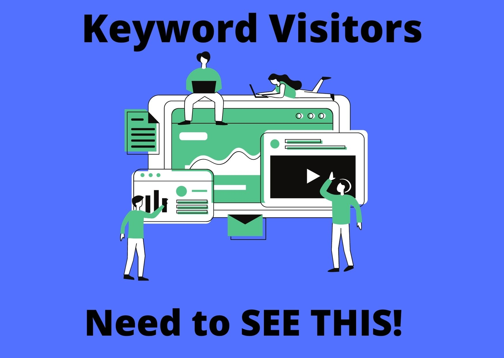Keyword Visitors from worlds largest websites Must have