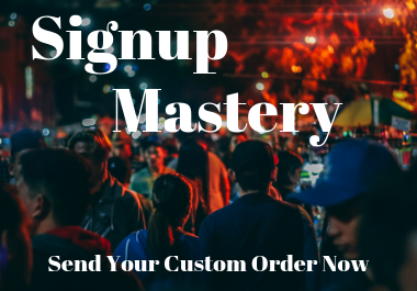 Get Sign-ups Within 1 Day - Real Human Signups