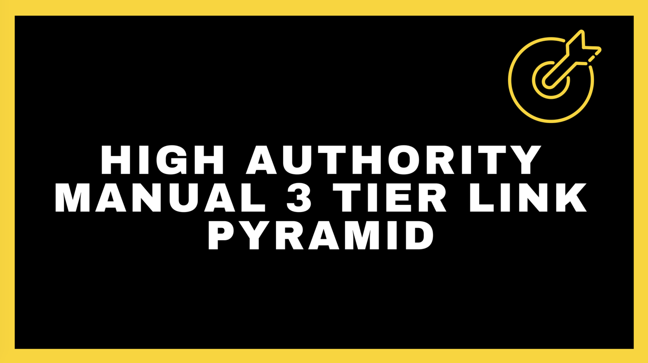 Google 1st Page Pusher - High Authority Manual 3 Tier Link Pyramid