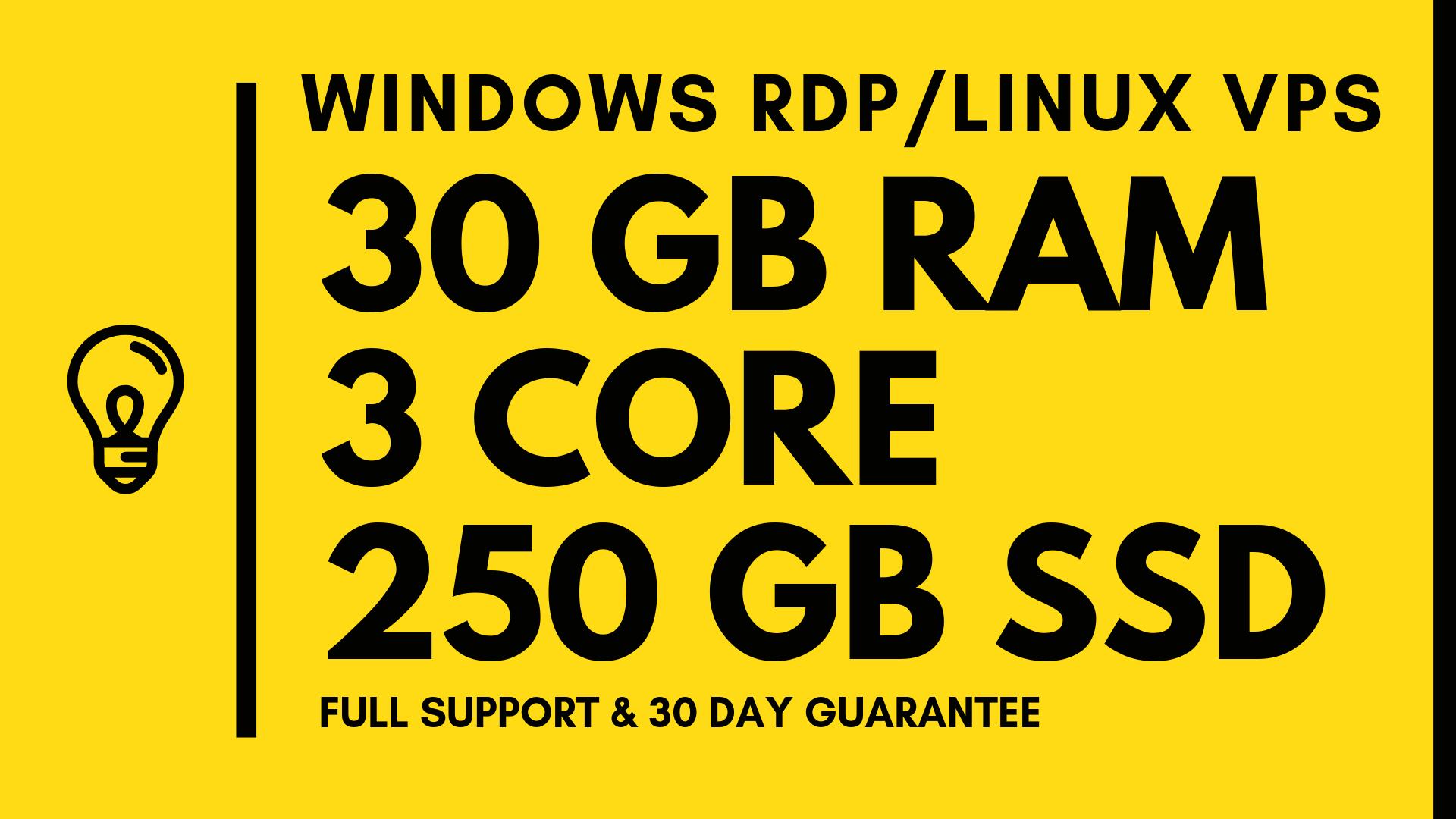 Windows VPS RDP 30GB RAM 3CORE 250GB SSD