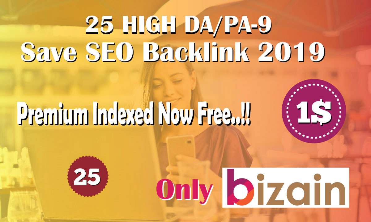 Manually Do 25 Pr9 DA 80+ Safe SEO High Authority Backlinks 2019 Best Results