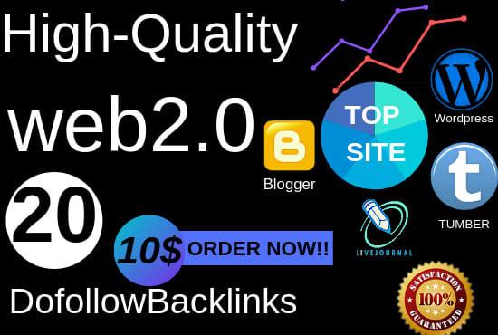 I Will Create Super Authority 20 Web 2 0 High Dofollow Backlinks
