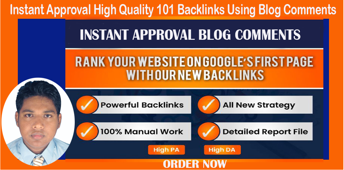 Instant approval high quality 101 backlinks using blog comments