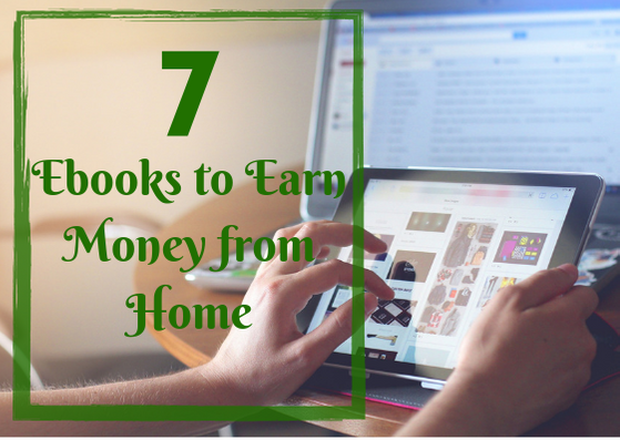 I'll give you 7 ebooks about earn passive income from home