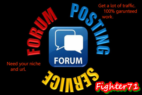30 niche releted forum posting to get more traffic.