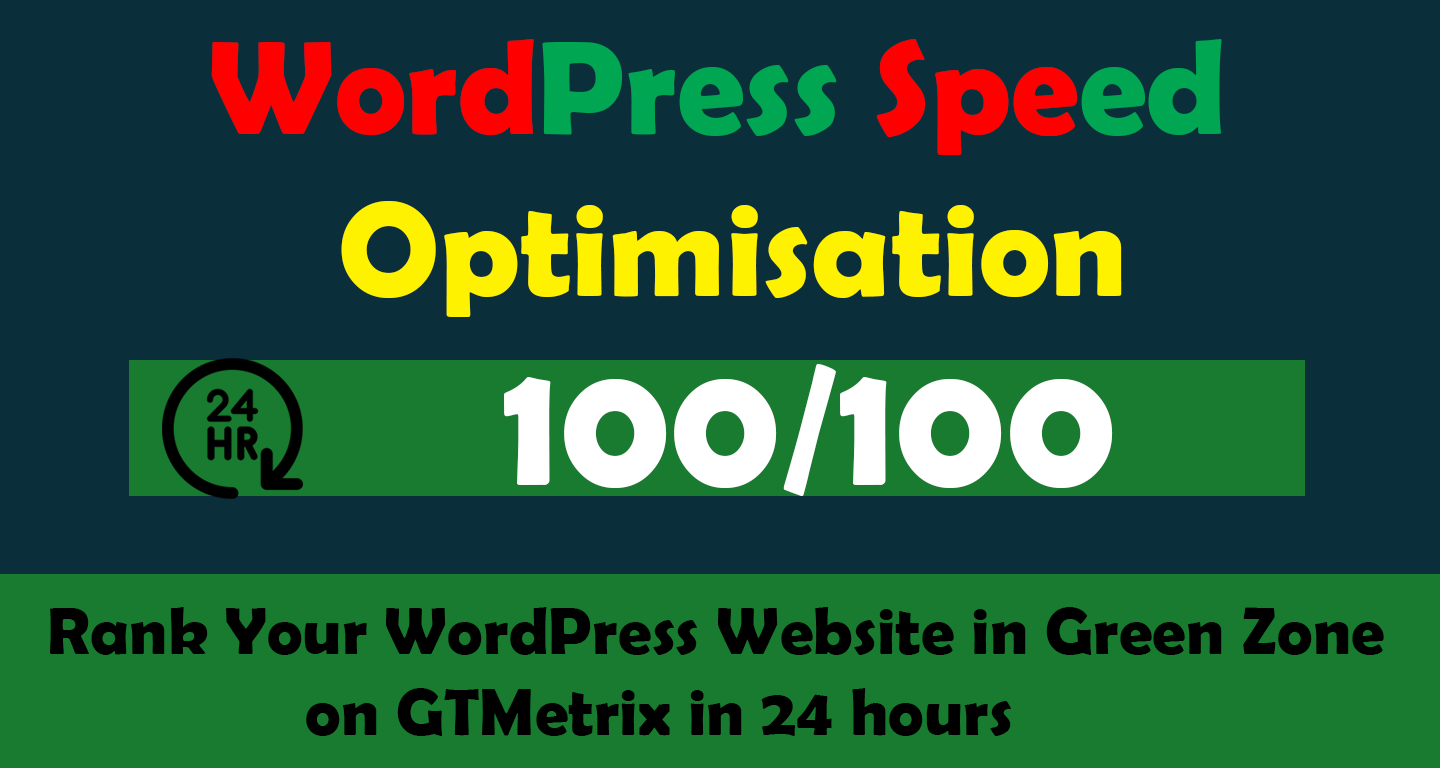 Do wordpress website speed optimization,  increase page speed