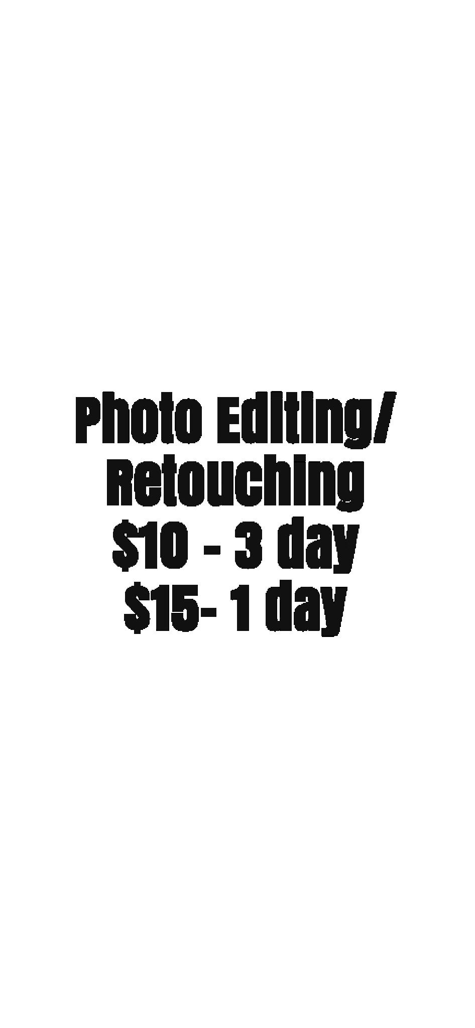 Photo Editing,  Photo Retouching,  Photoshopping