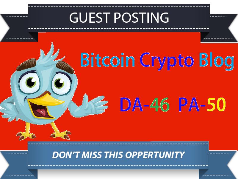 Do Guest Post On 46 Da Bitcoin Crypto Blog for $25
