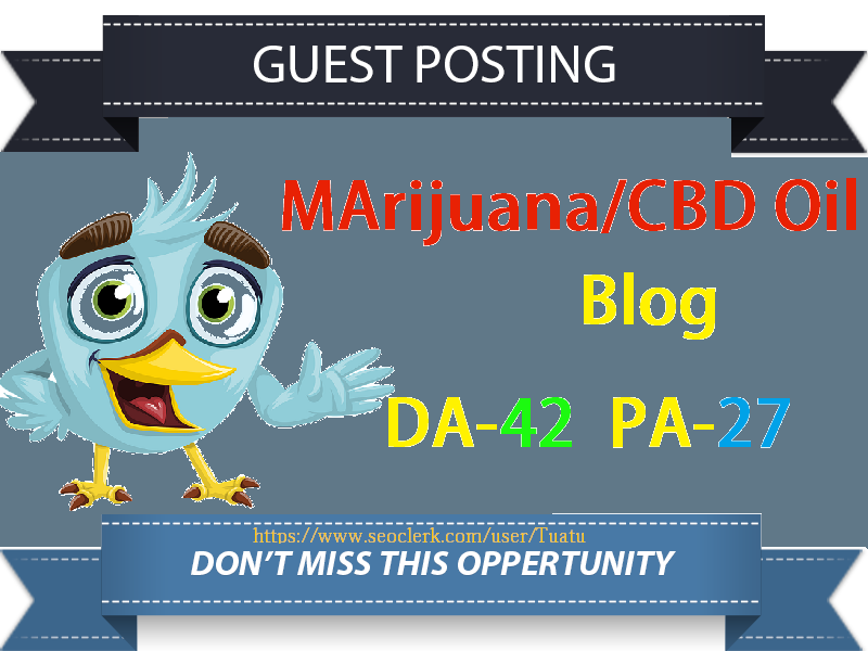 Guest Post Marijuana CBD Oil Related High-Authority Website