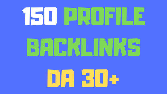 150+ high domain authority profile backlinks