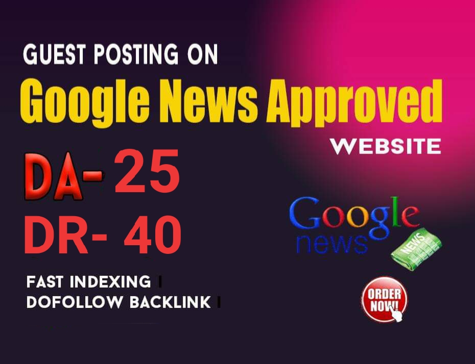 do guestpost DR 40 my google news approvad website