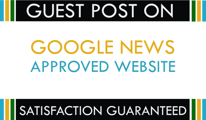I Will do Guest Post Da 20 On My Google news approval website