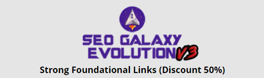 SEO GALAXY EVOLUTION V3, Strong Foundational Links FOR YOUR URL