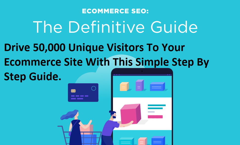 Ecommerce SEO. The Definitive Guide Step by Step