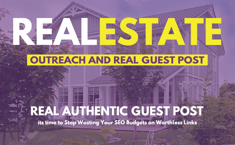 I'll Publish Real Estate Guest Post on High Authority Site