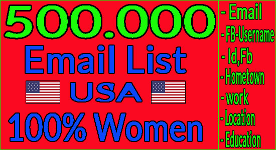 I Give You 500k Email List Target women + Method to Send All Email