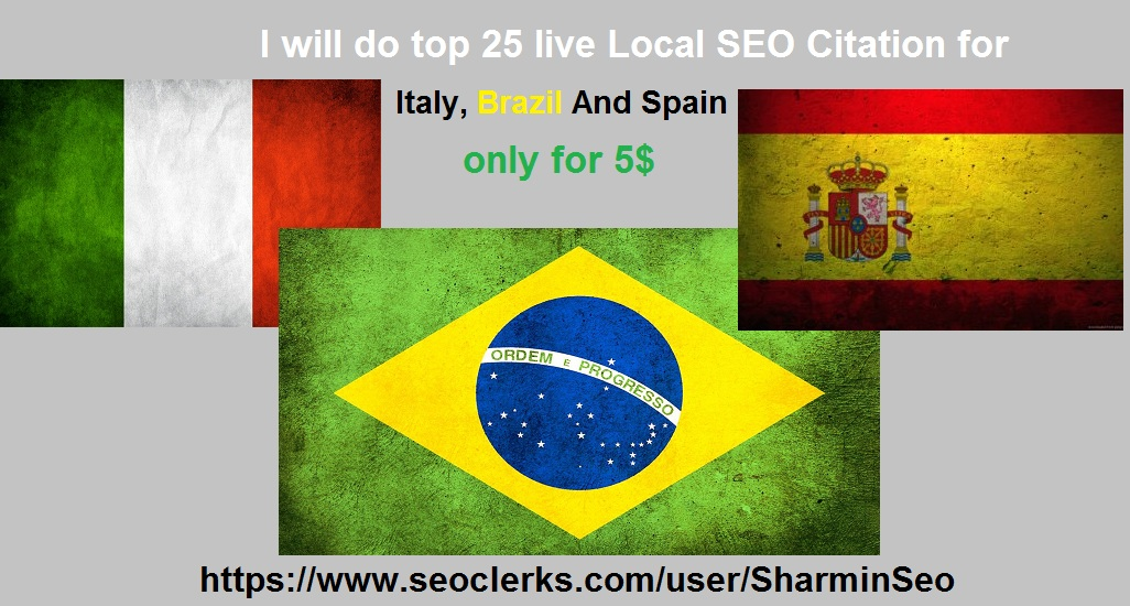 Create 25 live Local SEO Citation for Italy,  Brazil and Spain