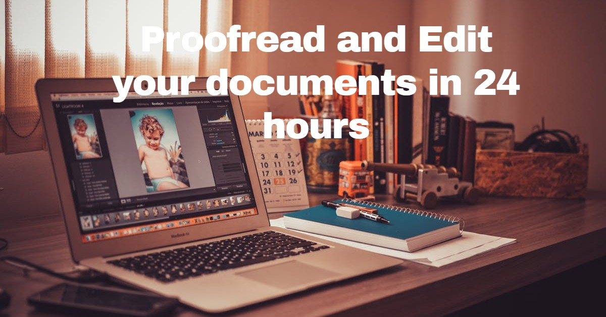 I will proofread and edit your 500 word document or articles