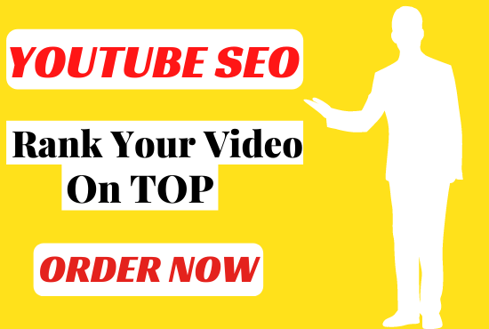 I will do YouTube SEO that will boost video