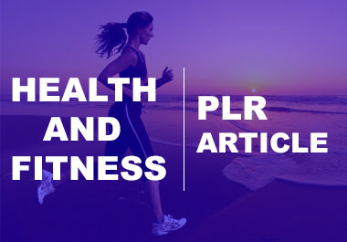 I will Give you 9691 Health and Fitness PLR Articles