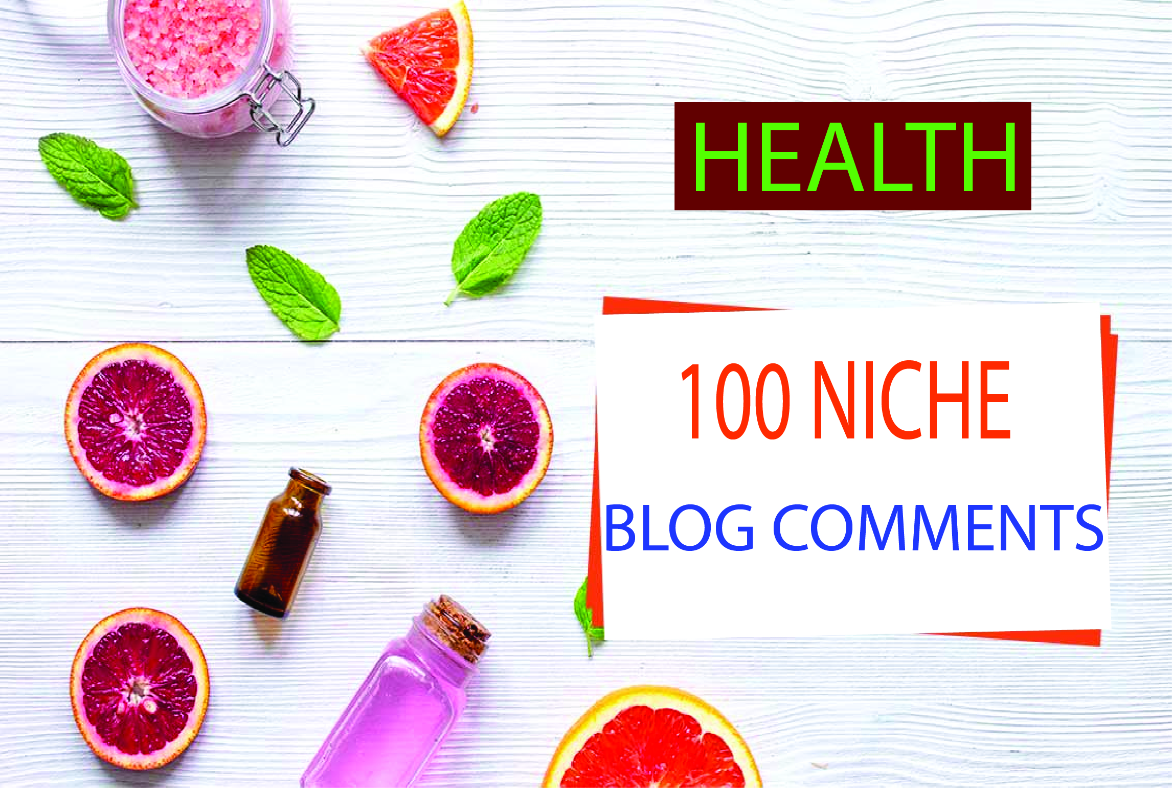 Create 100 manual blog comment backlinks in health niche